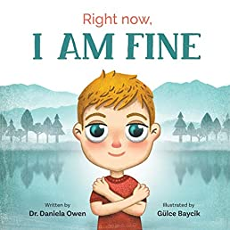 Right Now: I Am Fine