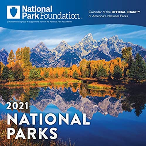 2021 National Park Foundation Wall Calendar: A 12-Month Nature Calendar & Photography Collection (Monthly Calendar)